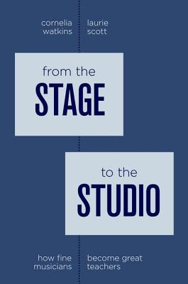 From the Stage to the Studio By Scott, Laurie/ Watkins, Cornelia