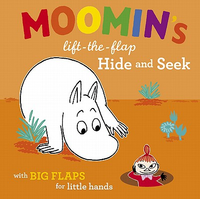Moomin's Lift-the-Flap Hide and Seek By Jansson, Tove (CRT)